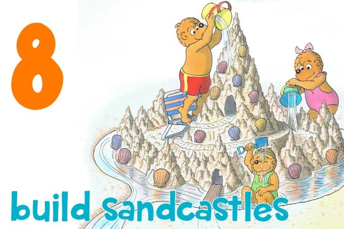 8. build sandcastles