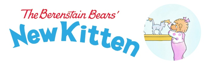 Berenstain Berars New Kitten